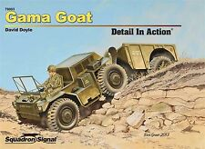 Squadron/Signal Publications Gama Goat Detail in Action Hardcover Book No. 79003