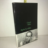 Apres La Colere - Gerard Miller - éd° Stock de 2001 - YY-13288