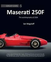 MASERATI 250F : THE AUTOBIOGRAPHY OF 2528 (GREAT CARS 5)