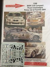 DECALS 1/43 BMW 318 COMPACT THUEL CHASSAIGNE RALLYE DE LA FOURME 2001 RALLY WRC