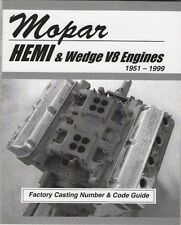 Mopar 440, 426, 413, 400, 383, 361 Wedge Engine Casting Number & ID Code Book