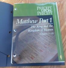 Precept Upon precept Matthew Part 1 The King and the Kingdom of Heaven