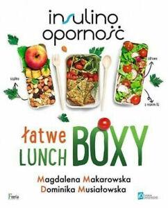 Łatwe lunchboxy. Insulinooporność  Magdalena Makarowska Dominika Musiałowska