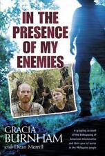 In the Presence of My Enemies by Gracia Burnham (2003, Hardcover)