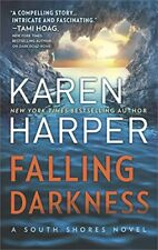 Falling Darkness: A Novel of Romantic Suspense (South Shores) by Karen Harper