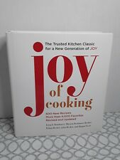 Joy of Cooking : 2019 Edition Fully Revised and Updated by Marion Rombauer New