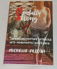 Mentally Strong Book By Michelle Jacobi NEW Paperback