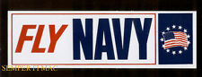 FLY NAVY US NAVY BUMPER STICKER USS PIN UP F14 TOMCAT F18 HORNET TOPGUN A6 CH46