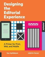 Designing the Editorial Experience: A Primer for Print, Web, and Mobile, Apfelba