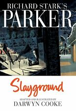 PARKER: SLAYGROUND by Richard Stark and Darwyn Cooke (2013, HC) NM 1st Printing