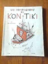 Les compagnons du Kon-Tiki par Erik Hesselberg en 1952 - Bel Etat