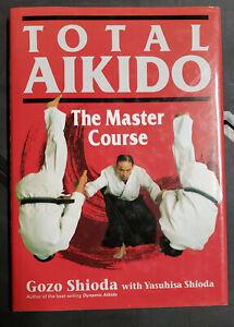 Total Aikido by Gozo Shioda HB martial arts book