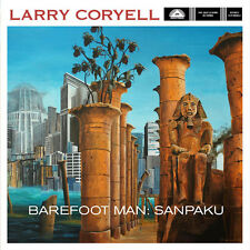 Larry Coryell - Barefoot Man: Sanpaku [New CD]