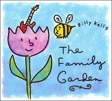 Billy Kelly, The Family Garden, New