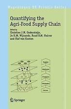 NEW Quantifying the Agri-Food Supply Chain (Wageningen UR Frontis Series)