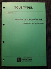 (307MB) Manuel d'atelier PEUGEOT - TOUS TYPES - Afficheur Multifonctions.
