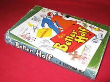 The Better Half ~ A. Bertram Cox.  Illusttrated Joan Jagoe  Unread HbDj  in MELB