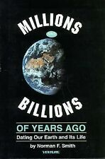 Millions and Billions of Years Ago : Dating Our Earth and I (Hard Cover & D J)