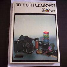 I TRUCCHI FOTOGRAFICI Scuola di fotografia 1981 Curcio ed. guida corso manuale