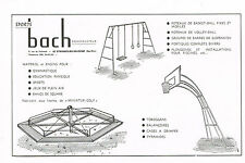 PUBLICITE ADVERTISING 1965 BACH CONSTRUCTIONS jeux plein air bancs de square