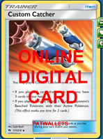 4X Custom Catcher 171/214 Lost Thunder Pokemon TCG Online Digital Card