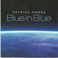 Patrick Hawes – Blue In Blue