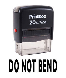 Printtoo Self Inking DO NOT BEND Rubber Stamp Office Stationary Stamp-PRSS103