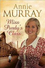 ANNIE MURRAY __ MISS PURDY'S CLASS ___ BRAND NEW B FORMAT___ FREEPOST UK