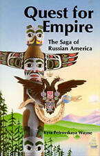QUEST FOR EMPIRE (Sage of Russian America) - Very Good Book WAYNE, KYRA PETROVSK