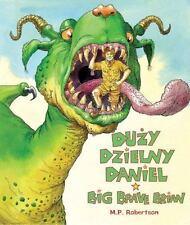 New, Duzy Dzielny Daniel/Big Brave Brian (English and Polish Edition), , Book
