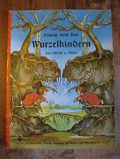 Kinderbuch Etwas von den Wurzelkindern von Sibylle Olfers K0075