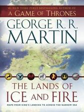 A Game of Thrones: The Lands of Ice and Fire : Maps from King's Landing to...