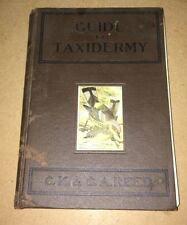 GUIDE TO TAXIDERMY, C. K. & C. A. REED 1914 HC BOOK