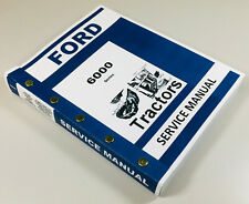 Ford 6000 Series Tractor Service Repair Shop Manual Technical Shop Book