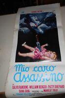 Vecchia pubblicita' FILM MIO CARO ASSASSINO- RANDONE BERGER SHEPAR- vintage COLL
