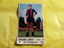 Rara Figurina Calciatori FURLANIS CARLO BOLOGNA Corriere dei Piccoli 1966/67
