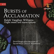 Bursts of Acclamation: Vaughan Williams complete Organ music & transcriptions