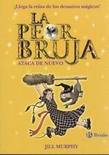 LA PEOR BRUJA ATACA DE NUEVO / THE WORST WITCH STRIKES AGAIN - MURPHY, JILL - NE