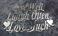"Live Well Laugh Often Love Much  Silver Metal Wall Art Approx  15 "" wide x 9 1/4"