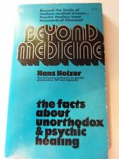 Beyond Medicine by Hans Holzer STORE#515