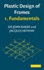 Plastic Design of Frames: Volume 2, Applications (v. 2)