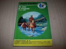 LOUIS L'AMOUR-UN TOPO IN TRAPPOLA-GRANDI WESTERN LONGANESI 207-1978 1aE MB!!