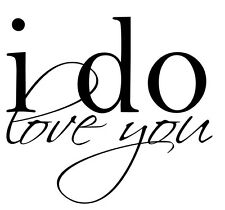I DO LOVE YOU Decor Wall Lettering Words Quotes Decal Vinyl Quote Sticker