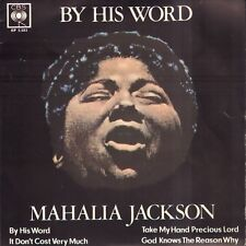 "MAHALIA JACKSON -  By His Word (1963 VINYL EP 7"" HOLLAND)"