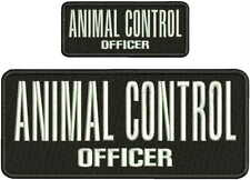 ANIMAL CONTROL OFFICER EMBROIDERY PATCH 4X10 AND 2X5 HOOK ON BACK  BLK/WHITE