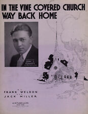 IN THE VINE COVERED CHURCH WAY BACK HOME Music Sheet-1933-CHRISTIAN/GOSPEL