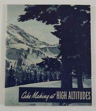 Vintage Recipe Booklet Cake Making at High Altitudes General Foods 1940