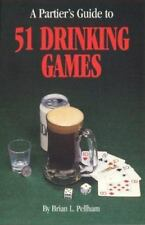 (5) A Partier's Guide to 51 Drinking Games by Brian L. Pellham (1995, Paperback)