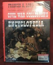Civil War Collector's Encyclopedia, Arms/Uniforms and Equip. (Union/Confederacy)