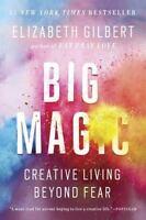 Big Magic: Creative Living Beyond Fear (Paperback or Softback)